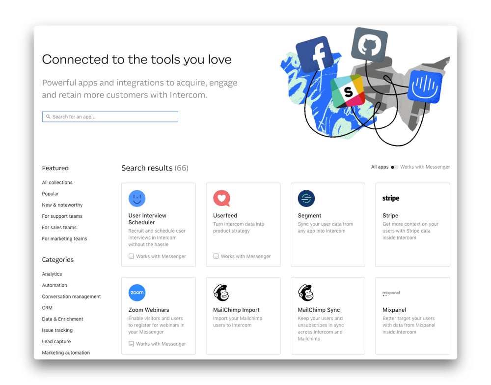 We'll cover Intercom apps specific to the Messenger experience, apps that are 100% built on Intercom, and other interesting integrations.