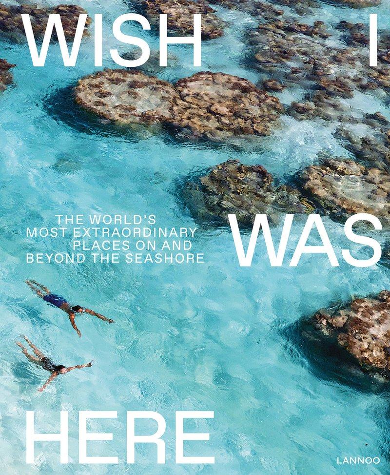Wish I was here - Lannoo