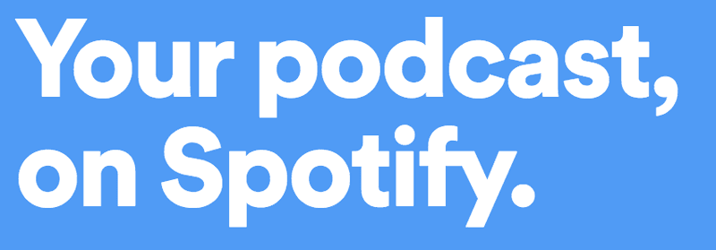 your podcast on spotify