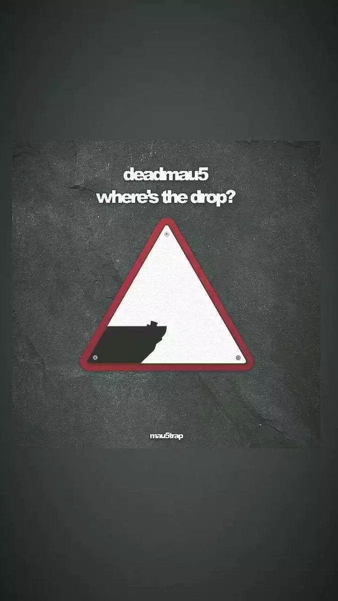 DeadMau5%20Here%27s%20The%20Drop%20Album