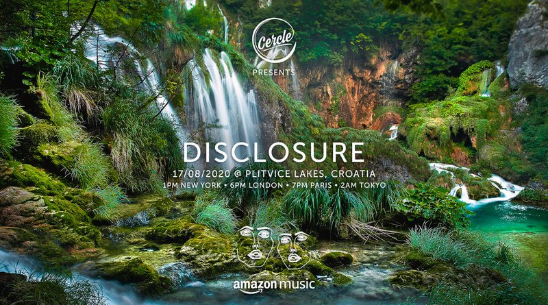Disclosure%20Cercle%20livestream%20at%20Plitvice%20Lakes%20National%20Park