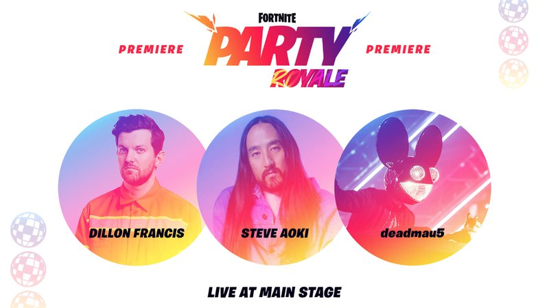 Fortnite%20Party%20Royale%20premiere%20with%20Dillon%20Francis%2C%20Steve%20AOki%20and%20deadmau5