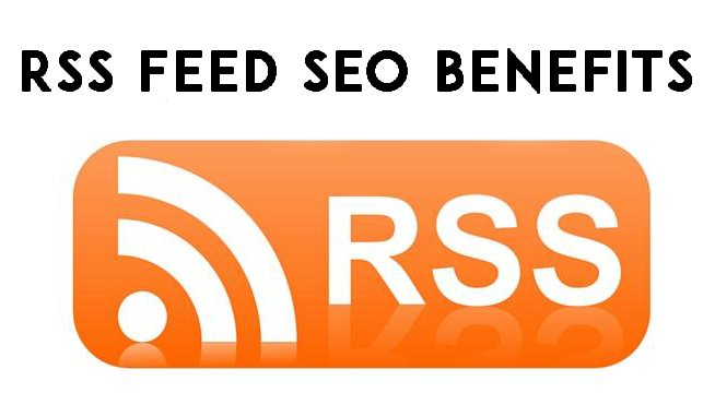 RSS feed SEO benefits