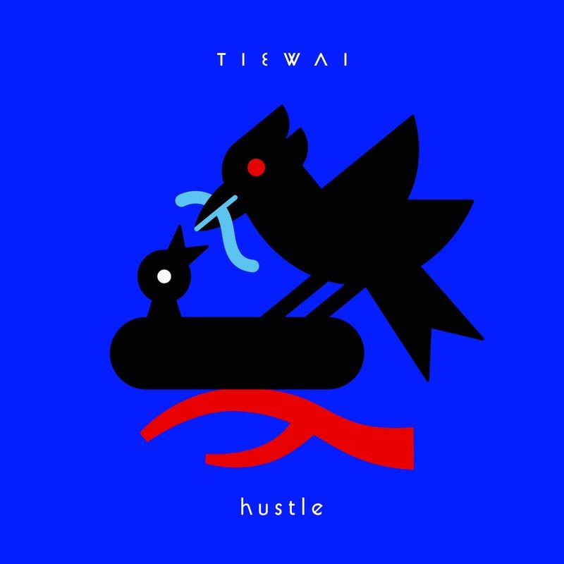 Tiewai Hustle