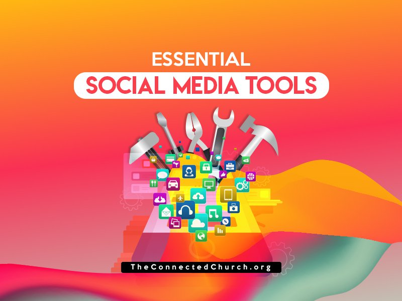 essential social media tools
