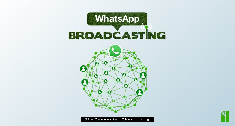 WhatsApp Broadcast List for Church and Ministry