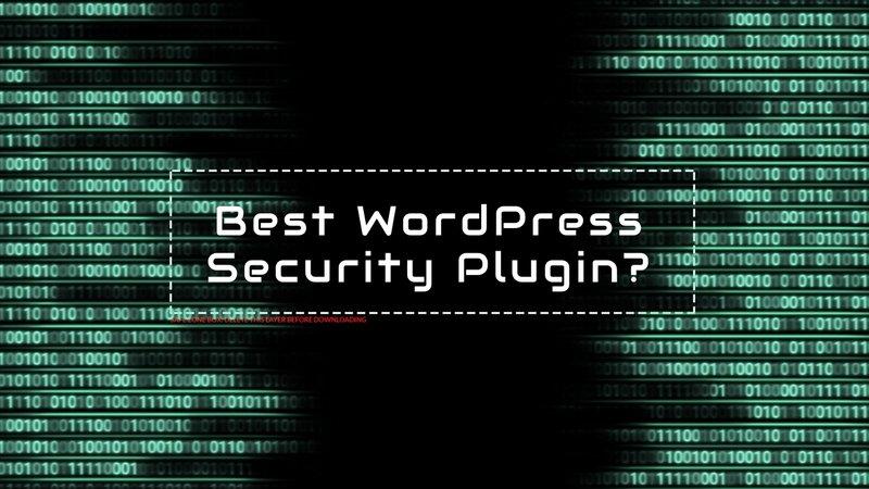 Do I need a security WordPress Plugin?