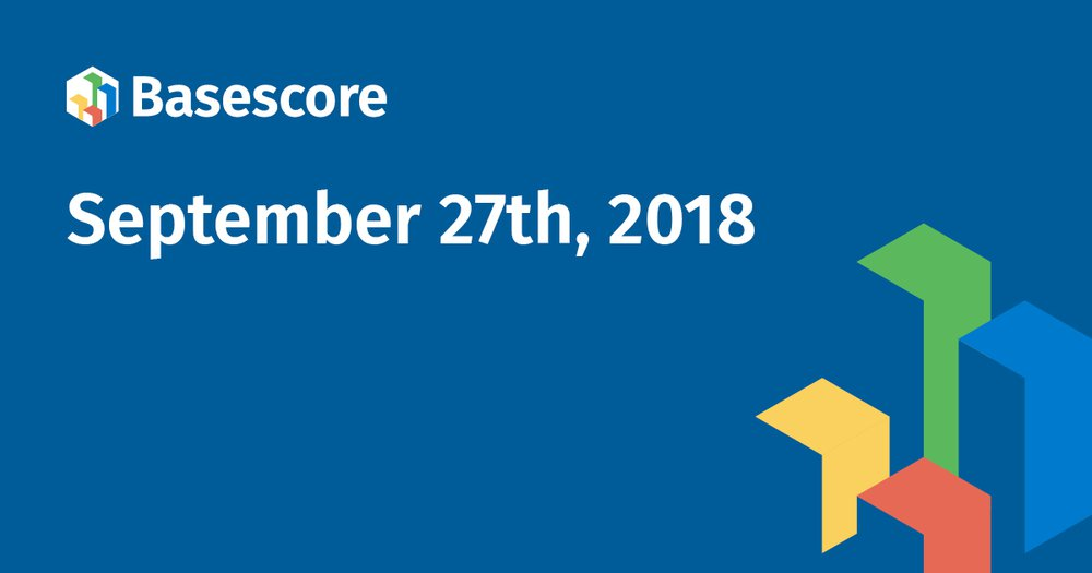 September 27th Basescore Update