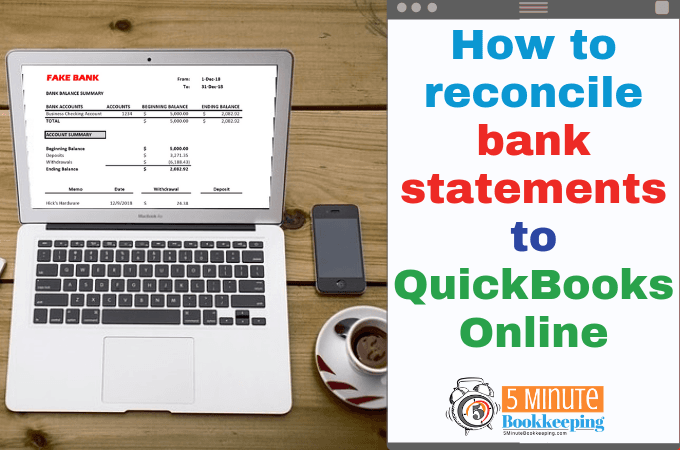 How to reconcile bank statements to QuickBooks Online