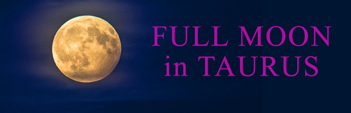 Moon Calendar, Full Moon in Taurus, Moon Phases, Moon Cycles