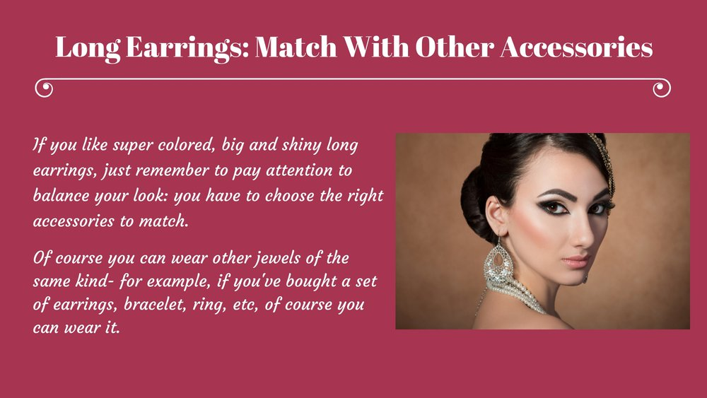 Long Earrings and Accessories