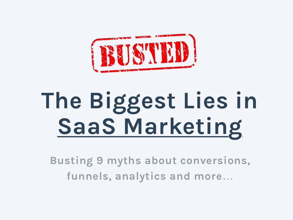 SaaS Marketing The Biggest lies and myths