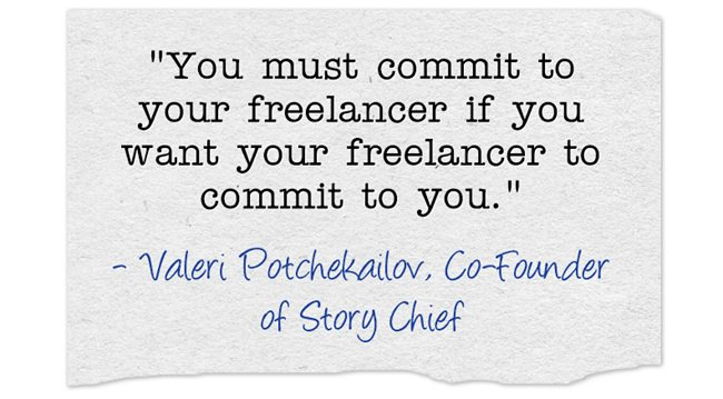 You must commi t to your freelance professional